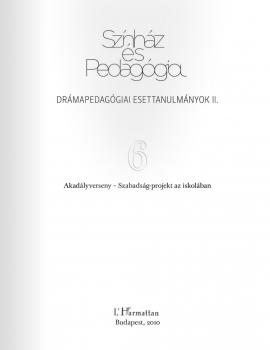 Szabó Veronika – Akadályverseny – Demokráciára nevelés színházzal Magyarországon